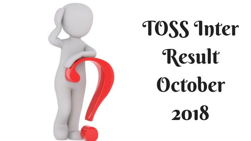 TOSS SSC & Inter Results Oct 2018