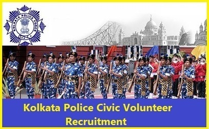 Kolkata Police Civic Volunteers Recruitment 2018