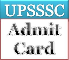 UPSSSC Forest Guard Admit Card 2018