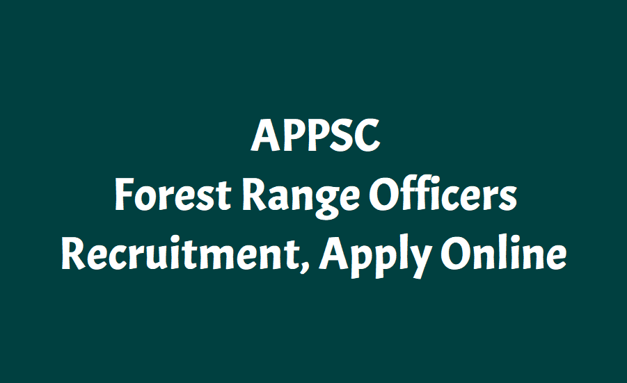 APPSC Forest Range Officer Recruitment 2018