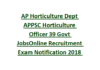 APPSC Horticulture Officer Recruitment 2018