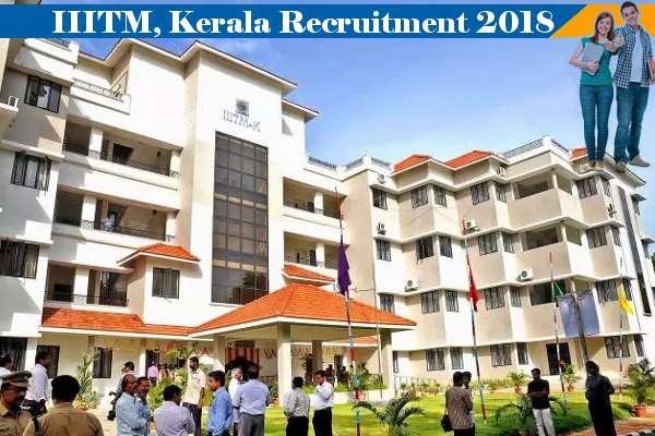 IIITM Kerala Recruitment 2018