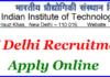 IIT Delhi Vacancy 2018