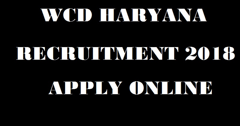 WCD Haryana Recruitment 2019