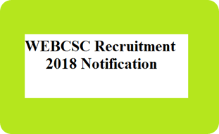 WEBCSC Recruitment 2018