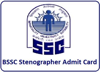 BSSC Stenographer Admit Card