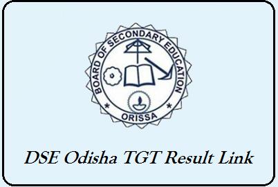 DSE Odisha TGT Result 2019 (Download) Key, Cut off Marks @ dseodisha in